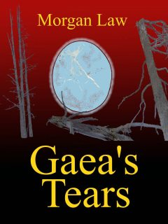 Gaea's Tears, an End-of-times Horror Novel