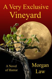 A Very Exclusive Vineyard, a Novel of Horror